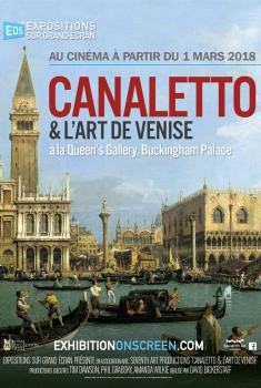 Canaletto et l'art de Venise à la Queen's Gallery, Buckingham Palace (2018)